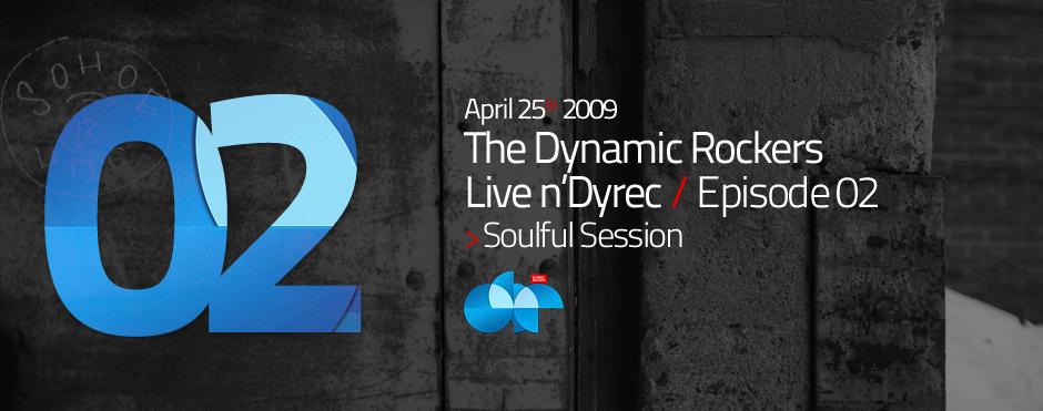 LIVE n'DYREC Episode #02