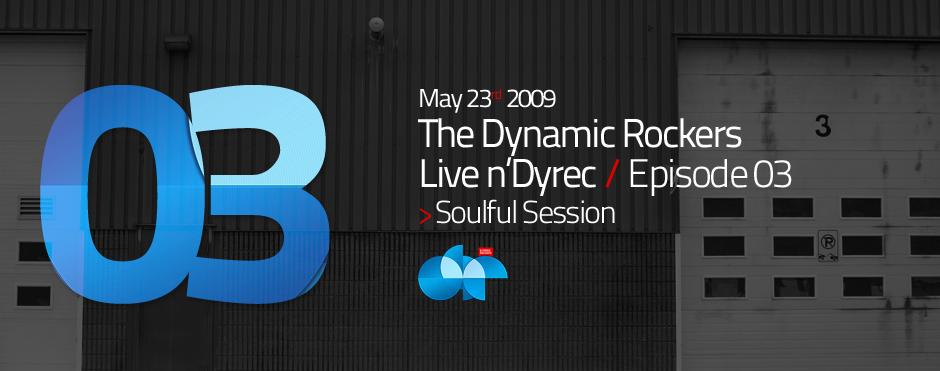 LIVE n'DYREC Episode #03