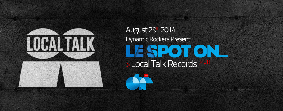 Le spot on local talk records pt 1 dynamic rockers for Classic underground house music